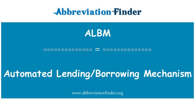 ALBM: Préstamos/endeudamiento mecanismo automatizado