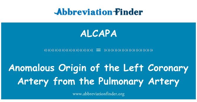 ALCAPA: Anomalous Origin of the Left Coronary Artery from the Pulmonary Artery
