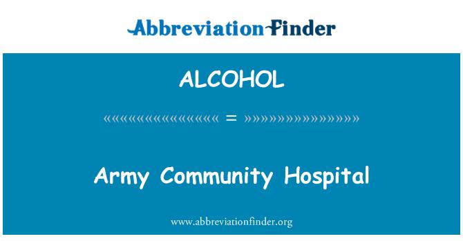 ALCOHOL: Tentera komuniti Hospital