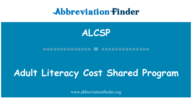 ALCSP: Adult Literacy Cost Shared Program