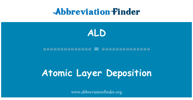 ALD: Atomic-Layer Deposition