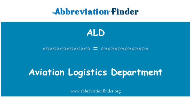 ALD: Aviation Logistics Department