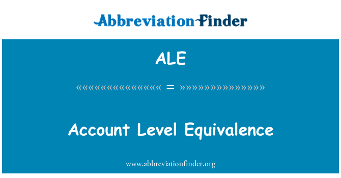 ALE: Account Level Equivalence
