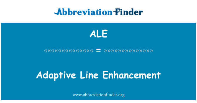 ALE: Adaptive Line Enhancement