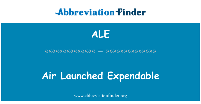 ALE: Air Launched Expendable