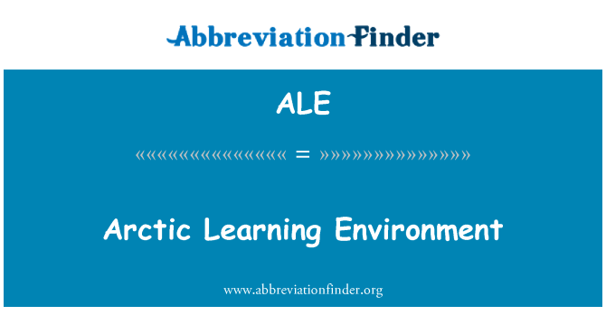 ALE: Arctic Learning Environment