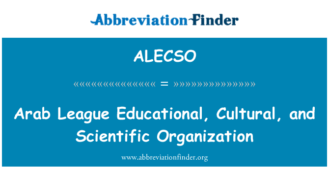 ALECSO: Arab League Educational, Cultural, and Scientific Organization