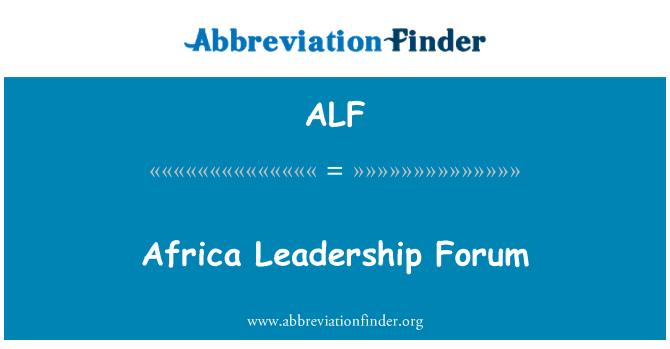 ALF: Africa Leadership Forum