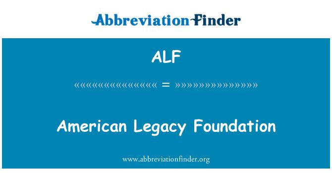 ALF: American Legacy Foundation