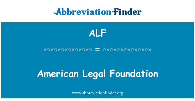 ALF: American Legal Foundation