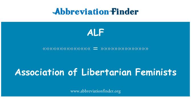 ALF: Association of Libertarian Feminists