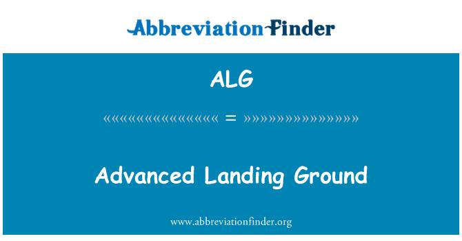 ALG: Advanced Landing Ground