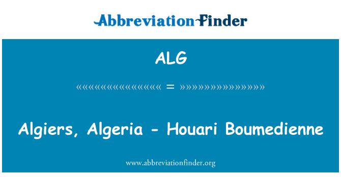ALG: Algiers, Algeria - Houari Boumedienne
