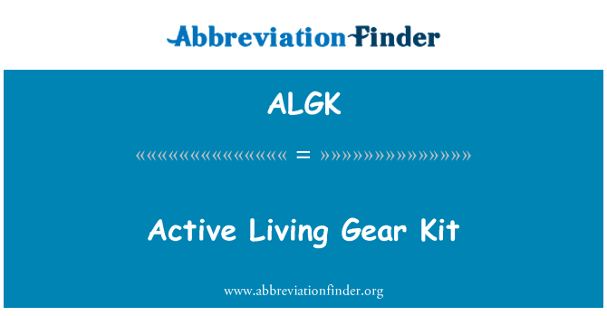 ALGK: Active Living Gear Kit