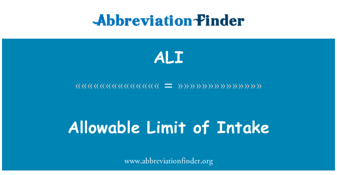 ALI: Allowable Limit of Intake