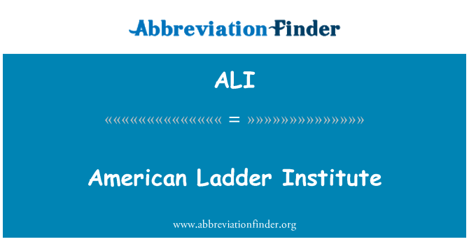 ALI: American Ladder Institute