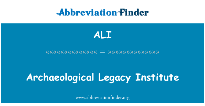 ALI: Archaeological Legacy Institute