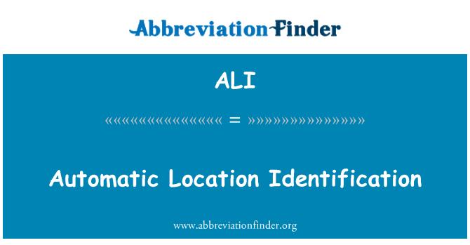 ALI: Automatic Location Identification