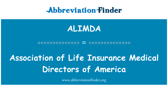 ALIMDA: Association of Life Insurance Medical Directors of America
