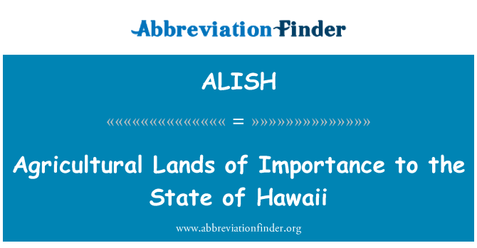 ALISH: Agricultural Lands of Importance to the State of Hawaii