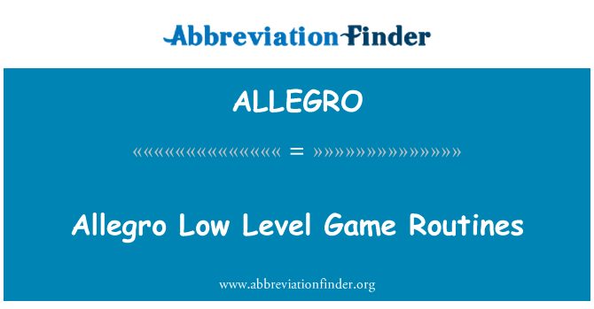 ALLEGRO: Allegro bajas niveles juegos rutinas