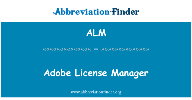 ALM: Adobe License Manager