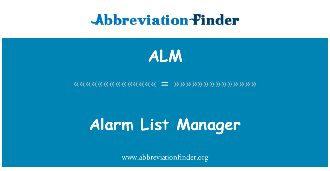 ALM: Alarm List Manager
