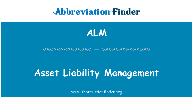 ALM: Asset Liability Management