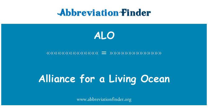 ALO: Alliance for a Living Ocean