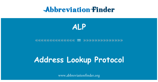 ALP: Address Lookup Protocol