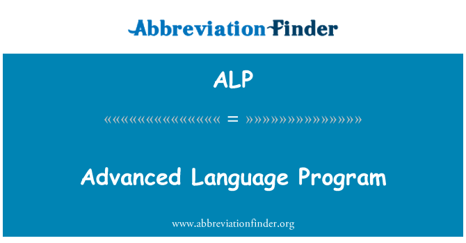 ALP: Advanced Language Program