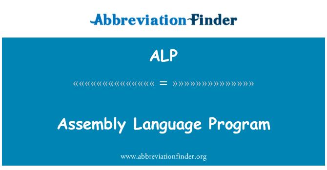 ALP: Assembly Language Program