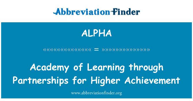 ALPHA: Academia de aprendizaje a través de alianzas para el logro más alto