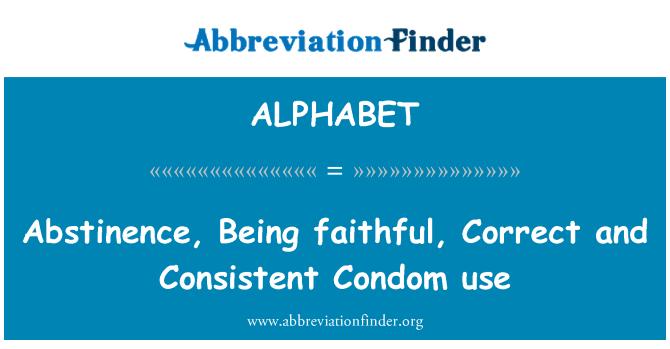 ALPHABET: Uso de la abstinencia, la fidelidad, correcto y sistemático del condón
