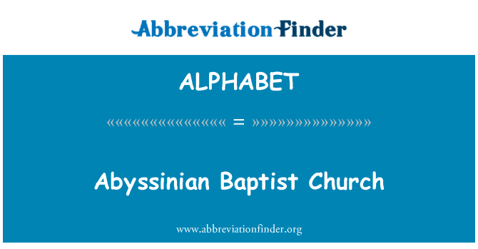 ALPHABET: Abyssinian Baptist Church