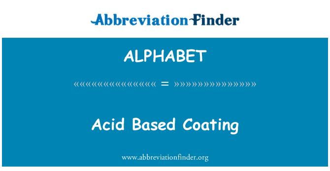 ALPHABET: Recubrimiento a base de ácido
