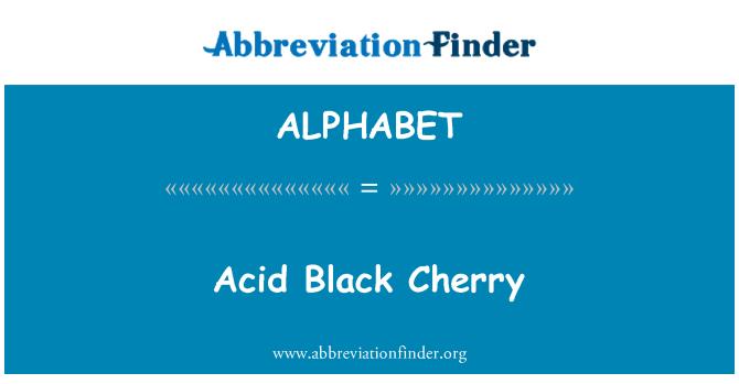 ALPHABET: Acid Black Cherry