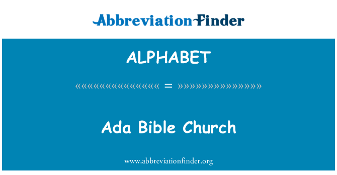 ALPHABET: Ada Bible Church
