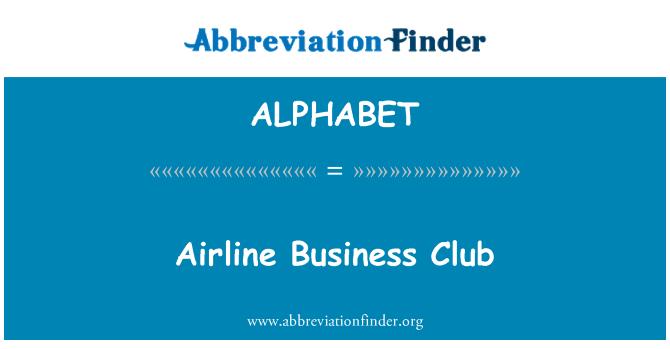 ALPHABET: Airline Business Club