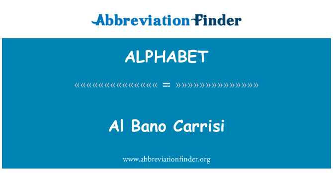 ALPHABET: Al Bano Carrisi