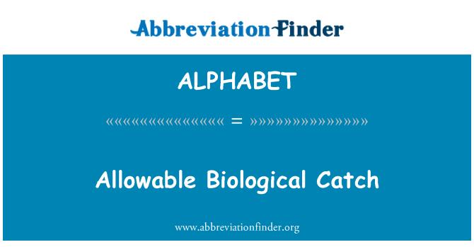 ALPHABET: Biológica de las capturas permitidas