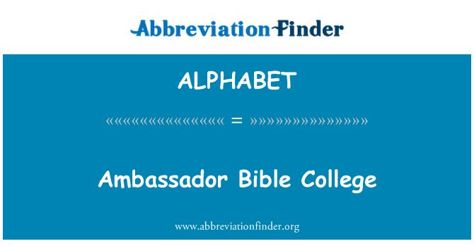 ALPHABET: Embajador Bible College