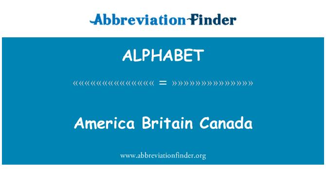 ALPHABET: Estados Unidos Gran Bretaña Canadá