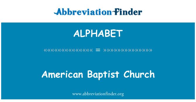 ALPHABET: Iglesia Bautista americana