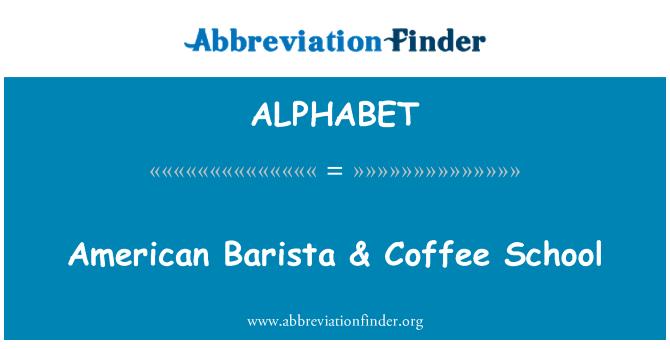 ALPHABET: Barista americano & escuela de café