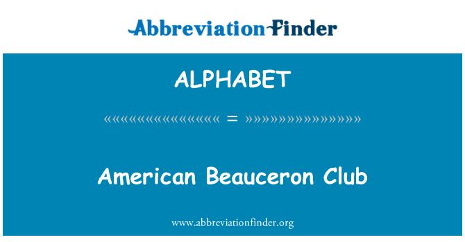 ALPHABET: Club Americano de Beauceron