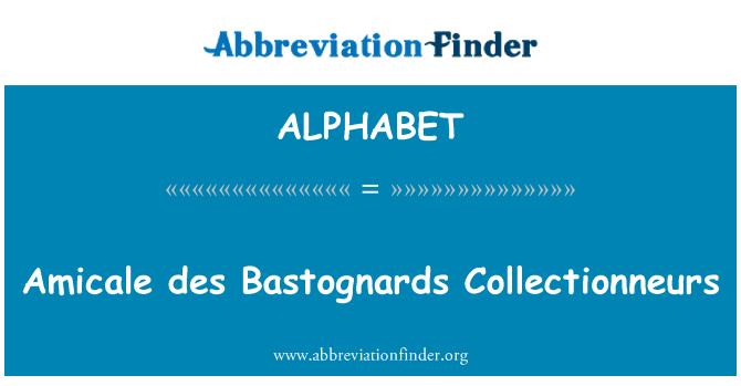 ALPHABET: Amicale des Bastognards Collectionneurs