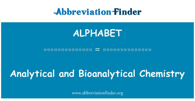 ALPHABET: Analytical and Bioanalytical Chemistry