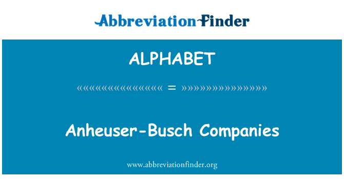 ALPHABET: Empresas de Anheuser-Busch