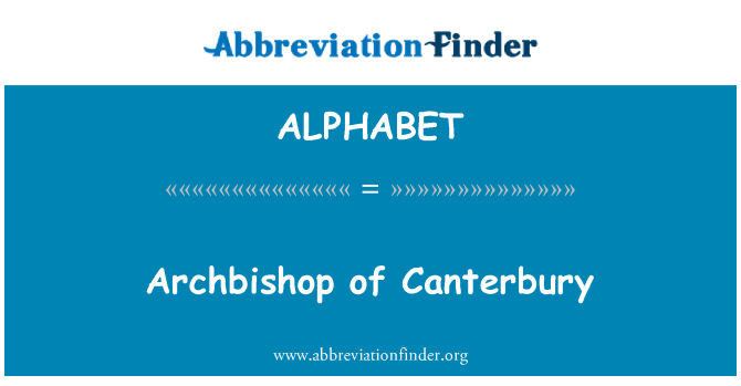 ALPHABET: Arzobispo de Canterbury